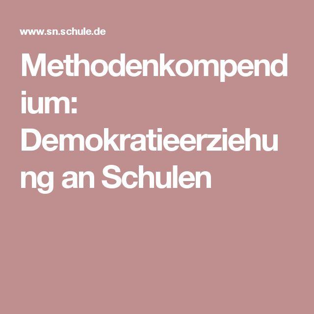 Methodenkompendium: Demokratieerziehung an Schulen