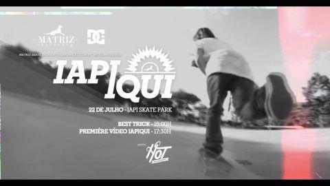 Premiére do Video IAPiqui – IAPI Skate Plaza – Porto Alegre – Matriz Skateshop: Source: Matriz Skateshop
