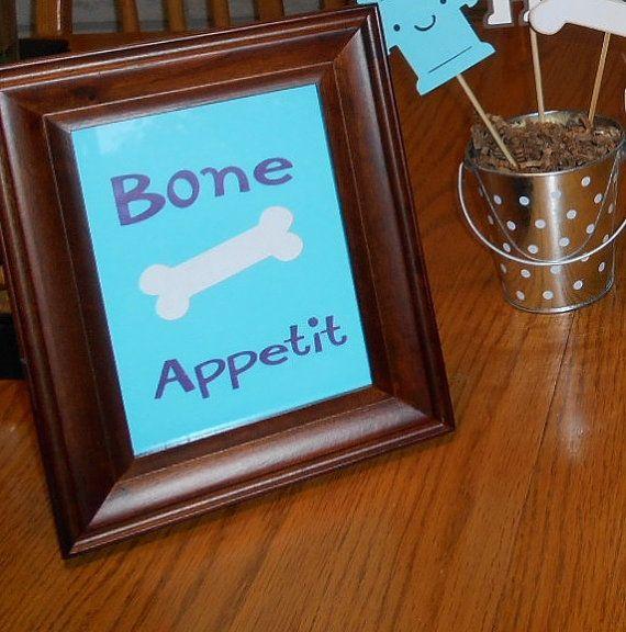 Bone Appetit Sign for Dog Theme Birthday by MyThreeSonsByKristin, $5.00