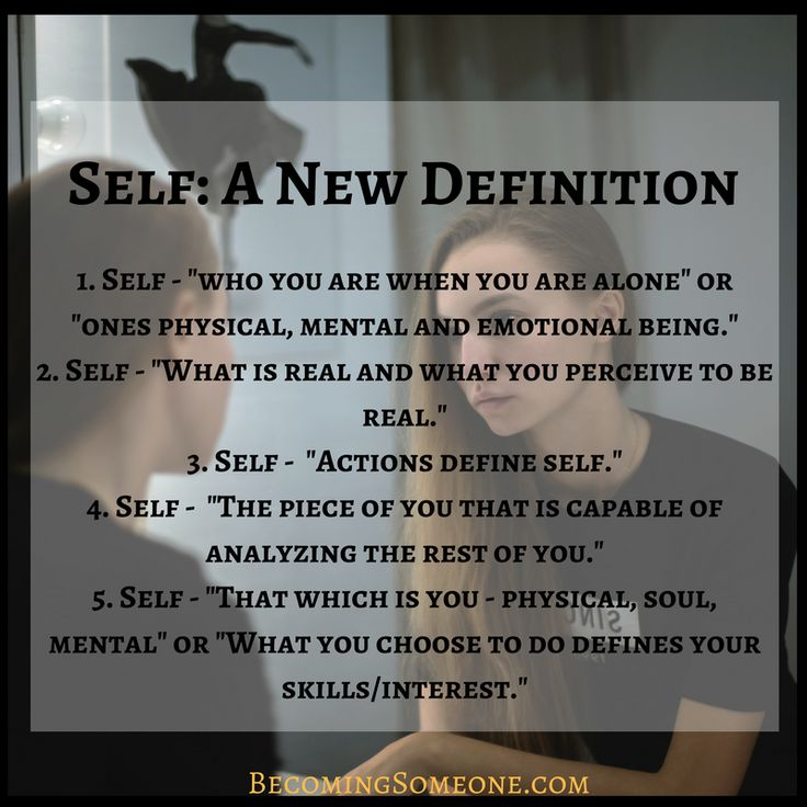 If I have a definition of self, who is to say that my definition is the only one, or the right one. And why does it matter so much to me?