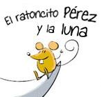 El ratoncito Pérez y la luna - Caída dientes -