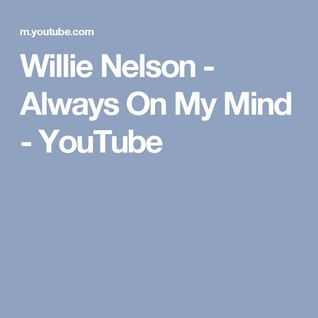 Willie Nelson - Always On My Mind - YouTube