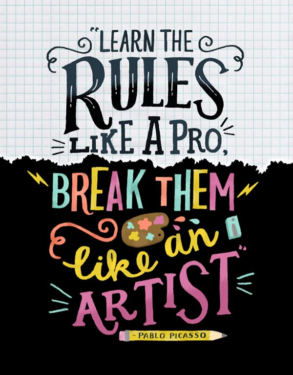 Learn the rules to brake the rules :) https://designschool.canva.com/blog/motivational-quotes-creativity/?utm_content=bufferaeef7&utm_medium=social&utm_source=pinterest.com&utm_campaign=buffer #OrtonDaily #graphicdesign #webdesign
