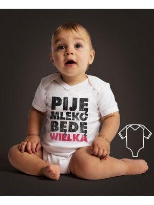 Body/koszulka Piję mleko. Będę wielki/a