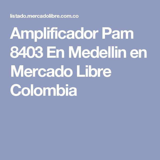 Amplificador Pam 8403 En Medellin en Mercado Libre Colombia