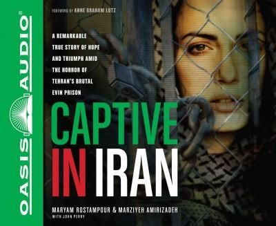 Captive in Iran: A Remarkable True Story of Hope and Triumph Amid the Horror of Tehran's Brutal Evin Prison - Book Club haven't quite finished yet.