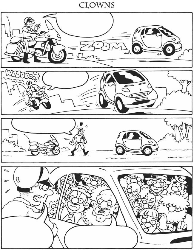 Fill in your own comic strip dialogue - policeman stopping speeding car of clowns