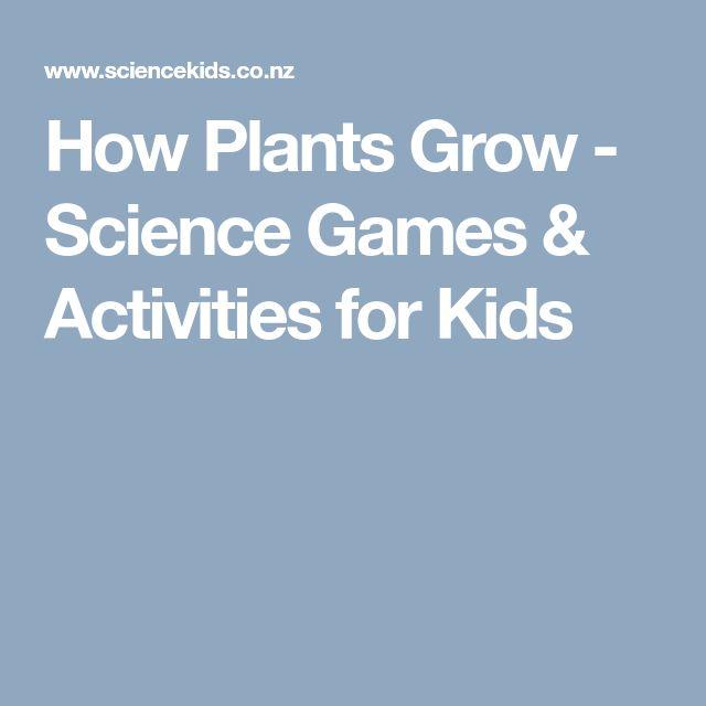 How Plants Grow - Science Games & Activities for Kids