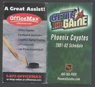2001-02 Phoenix Coyotes NHL Pocket Hockey Schedule OFFICE MAX - http://oddauctions.net/sports-memorabilia/2001-02-phoenix-coyotes-nhl-pocket-hockey-schedule-office-max/