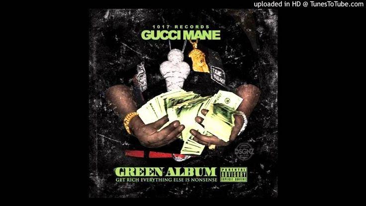 Gucci Mane & Migos - 1017 (feat. Young Thug) [The Green Album]