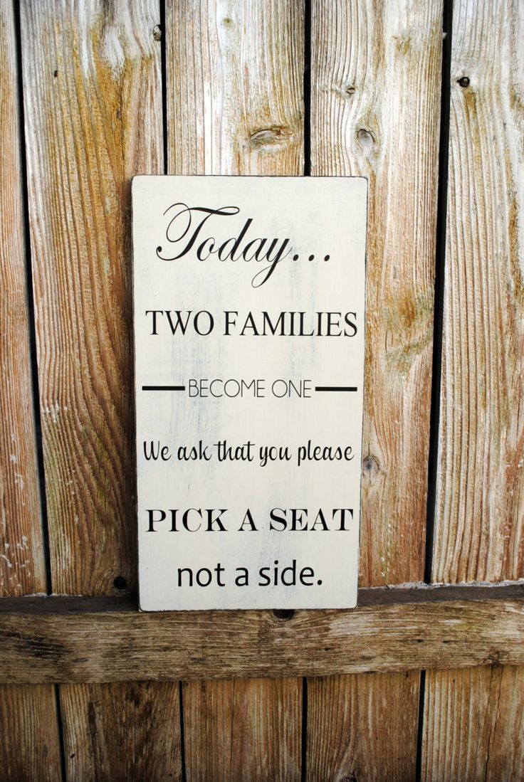 Wedding signs today two families become one pick a seat not a side sign u choose colors
