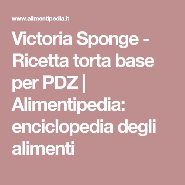 Victoria Sponge - Ricetta torta base per PDZ | Alimentipedia: enciclopedia degli alimenti