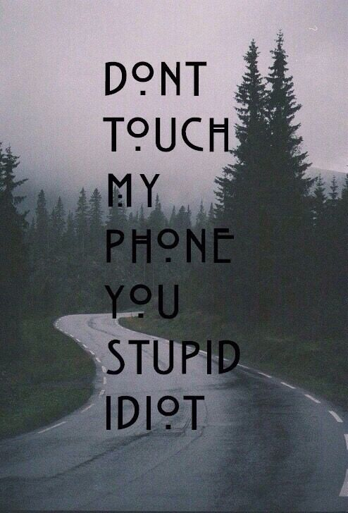Search Results For Dont Touch My Phone Wallpaper Adorable Wallpapers