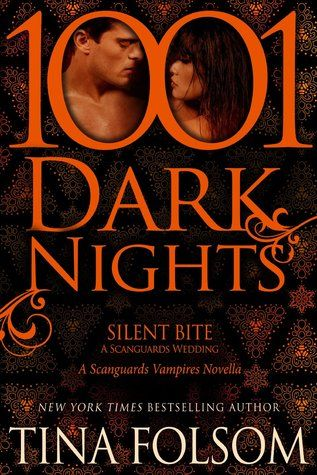 Silent Bite: A Scanguards Wedding (Scanguards Vampires #8.5) by Tina Folsom