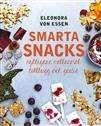Smarta snacks : nyttigare mellanmål, tilltugg och godis / Eleonora von Essen .... #faktabok