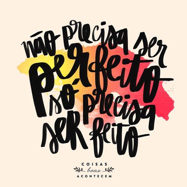 uma mensagem aos que são perfeccionistas assim como eu: as vezes não precisa ficar perfeito, só precisa ser feito! ☝️