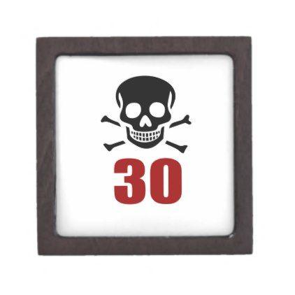#30 Birthday Designs Keepsake Box - #giftidea #gift #present #idea #number #thirty #thirtieth #bday #birthday #30thbirthday #party #anniversary #30th