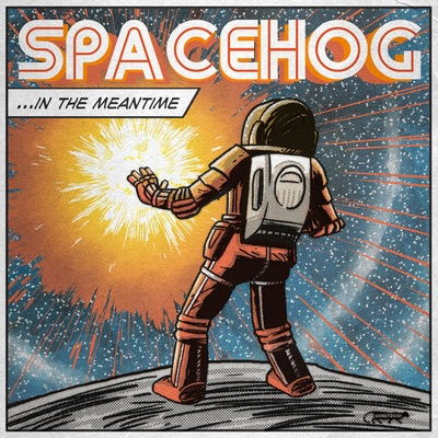 Spacehog/In the Meantime