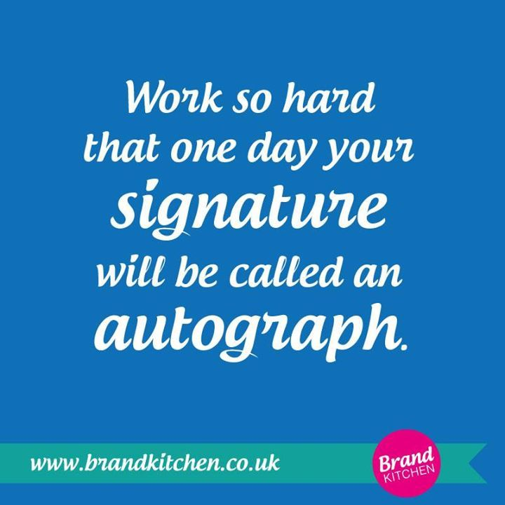 Work so hard that one day your signature will be called an autograph...#affirmation #motivation #success...P.S. Get FREE business, branding and marketing tips at my website.