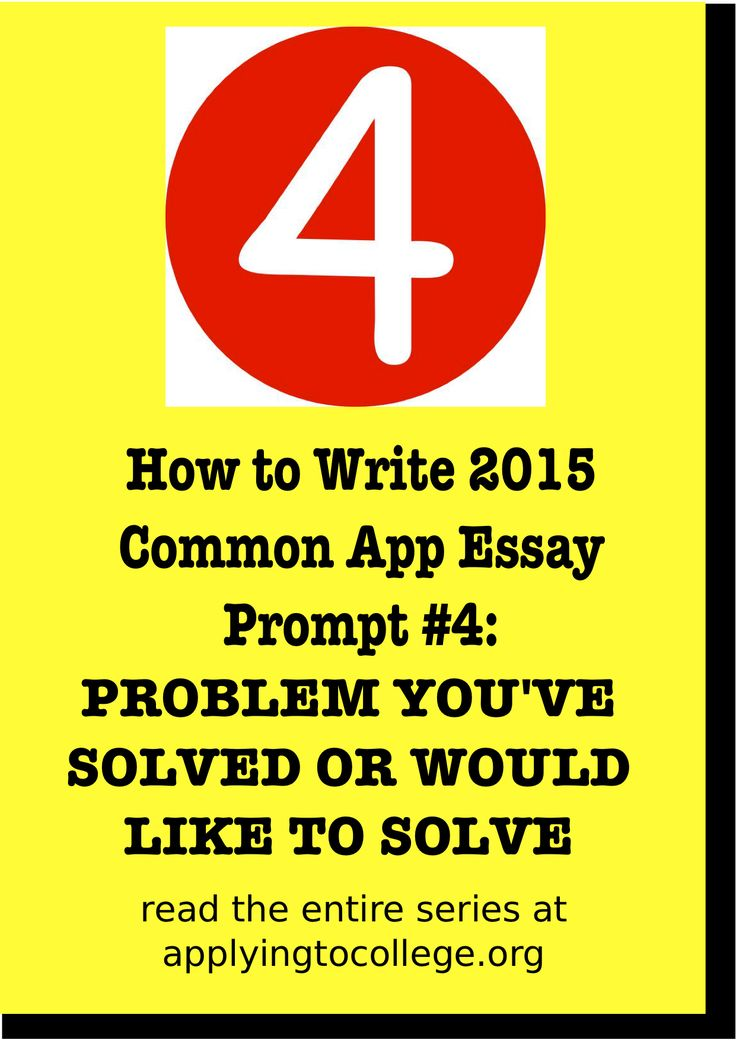 best common app essay ideas burns night lassies  how to write 2015 common application essay problem you ve solved or would like to
