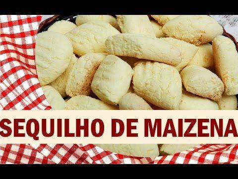 SEQUILHO DE MAIZENA/DELICIAS DA MARA/POR MARA CAPRIO - YouTube