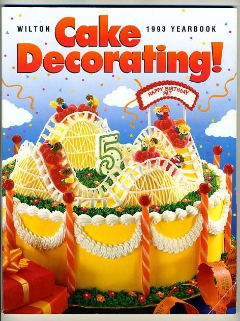 Wilton Cake Decorating Yearbook 1993 Rollercoaster Cake, Cookbook Wilton cakes and Cake