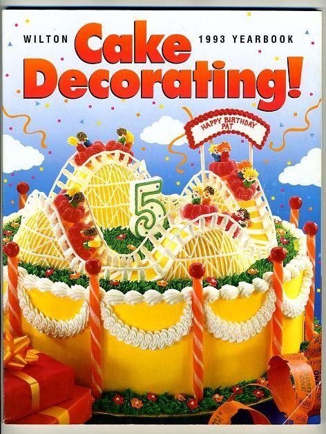 Cake Decorating Cookbook : Wilton Cake Decorating Yearbook 1993 Rollercoaster Cake, Cookbook Wilton cakes and Cake