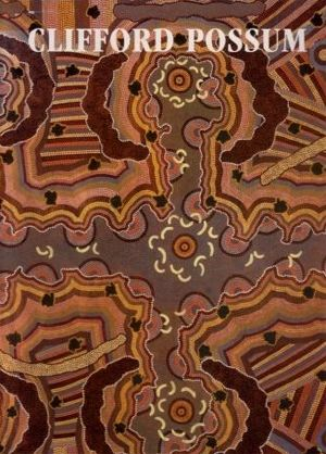 Vivien Johnson  Clifford Possum Tjapaltjarri  book  $50 AUD