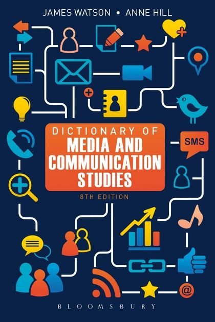 32 best sociology social work images on pinterest sociology dictionary of media and communication studies watson james hill anne communication fandeluxe Choice Image