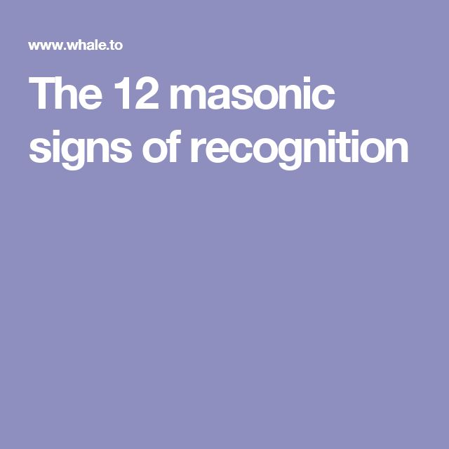 The 12 masonic signs of recognition