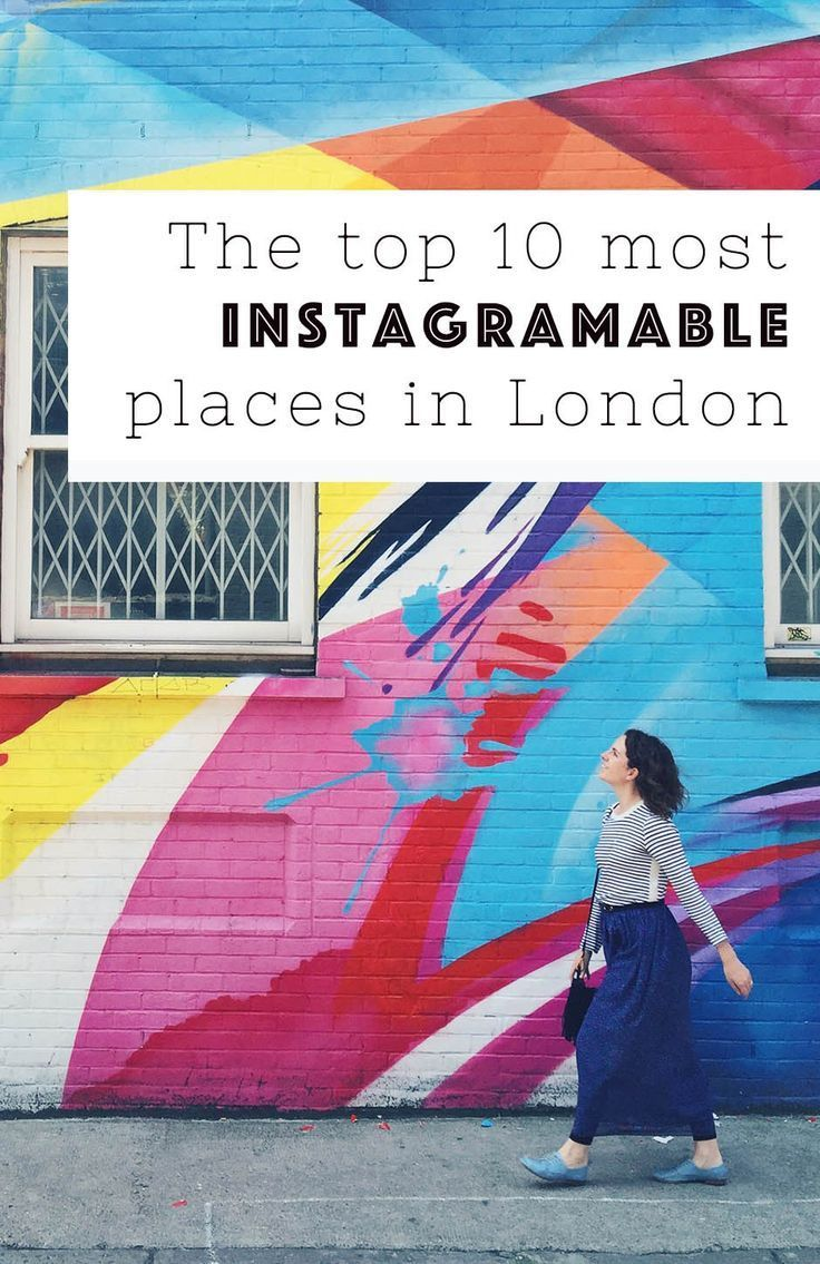 The top 10 most instagrammable places in LondonDan & Audrey – Uncornered Market
