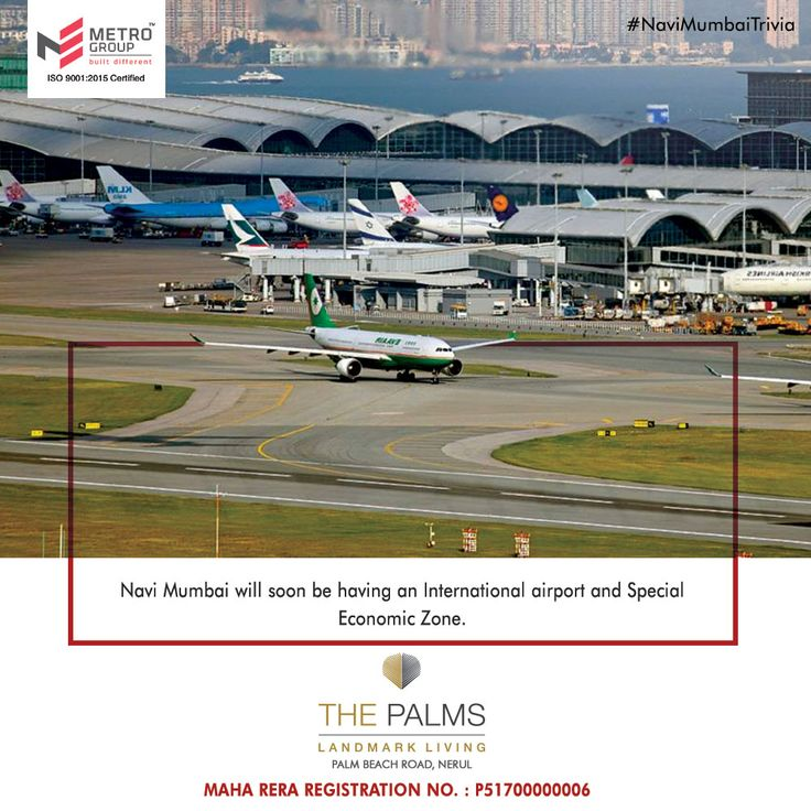 #NaviMumbaiTrivia Navi Mumbai will soon be having an International airport and Special Economic Zone. www.metrogroupindia.com #MetroGroup #RealEstate #Property #LuxuryHomes #NaviMumbai