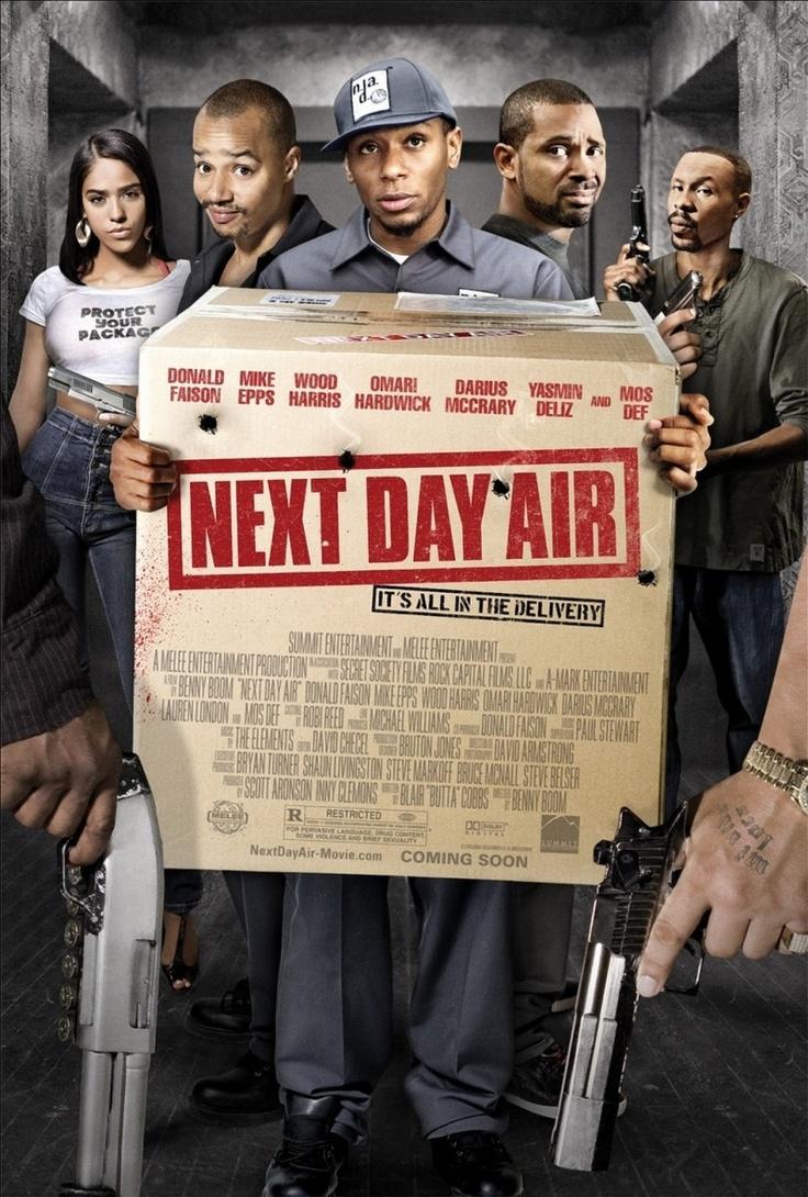 NEXT DAY AIR | Fresh Movies | Pinterest