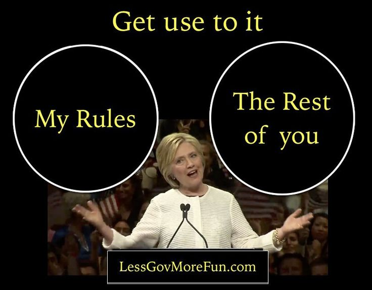 . Crooked Hillary plays by her own rules --- and that's just the way it is: #RiggedSystem #MAGA
