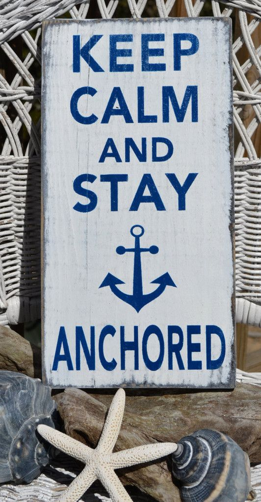 "This hand painted sign or shelf sitter reads ""KEEP CALM AND STAY ANCHORED"" and measures approx 15""x 9"" and 18""x12"". It is painted white and distressed for a perfect weathered finish. All edges are rou"