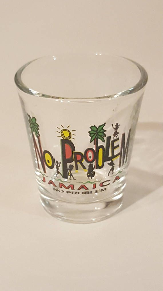 Check out this item in my Etsy shop https://www.etsy.com/ca/listing/578969497/vintage-jamaica-shot-glass-no-problem