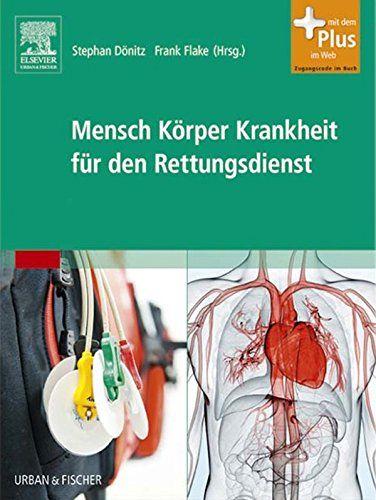 Mensch Körper Krankheit für den Rettungsdienst - http://kostenlose-ebooks.1pic4u.com/2014/11/02/mensch-koerper-krankheit-fuer-den-rettungsdienst/