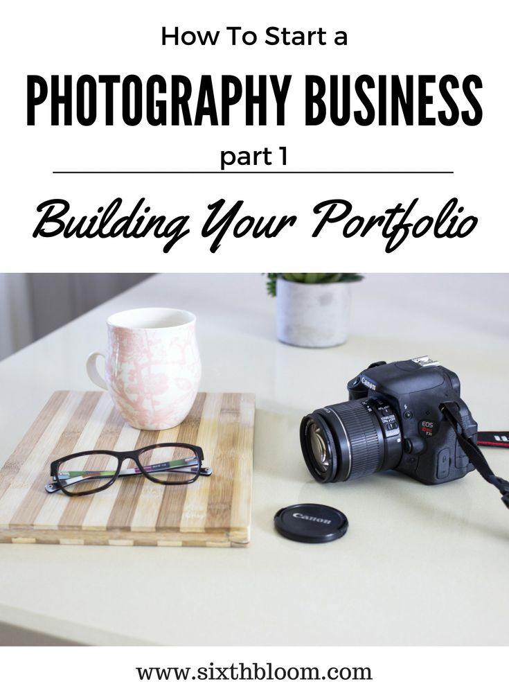 Photography Tips   photography business tips, building your photography portfolio, How to Build Your Portfolio When Starting a Photography Business