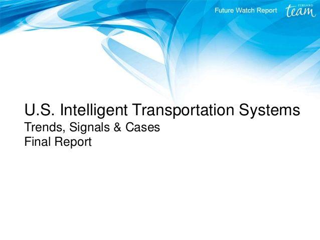 U.S. Intelligent Transportation Systems Trends, Signals & Cases Final Report