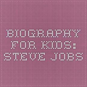 Biography for Kids: Steve Jobs