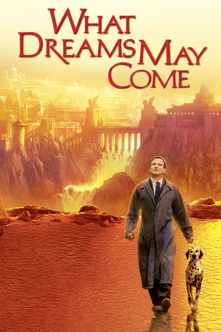 What Dreams May Come (1998) If you've never seen this movie, you should, its one of my favorites of Williams, and it showed just how good of actor he is.