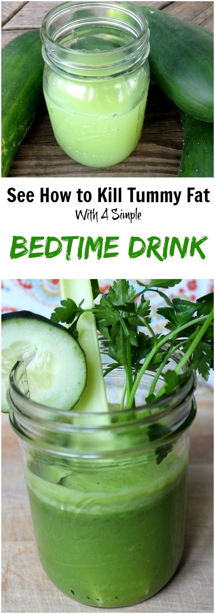 Here are the ingredients you need for this bedtime drink.  1 cucumber A bunch of parsley 1tsp. grated ginger ½ lemon 1/3 cup water The instructions are really simple. You just combine all the ingredients in a juicer and process it well.  Is everything set? – Awesome!  Now you have to drink this on a regular basis before going to bed.  Your tummy fat will disappear.