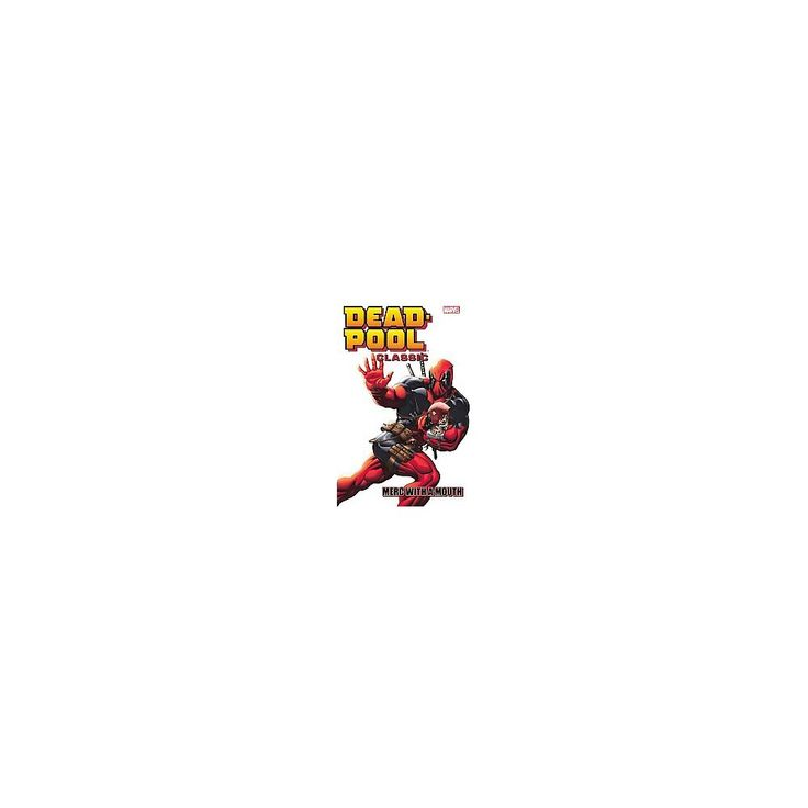 Deadpool Classic 11 : Merc With a Mouth (Paperback) (Victor Gischler)