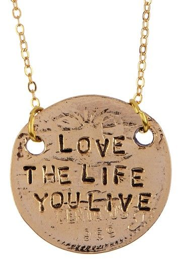 Love the Life You Live Pendant Necklace