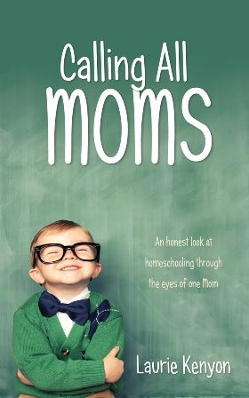 A book of encouragements for moms - It is finally published!