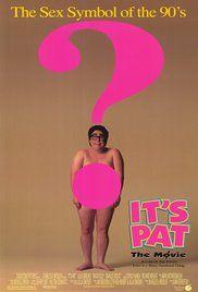 It's Pat: The Movie (1994) - IMDb