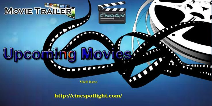 Watch the latest #upcoming #movie #trailers and previews for #newmovie list and #upcomingmovie releases date. Watch upcoming #HD Movie Trailers on any device.