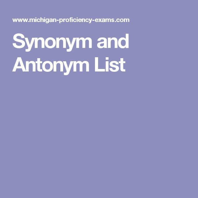 Best 25+ Synonyms And Antonyms List Ideas On Pinterest