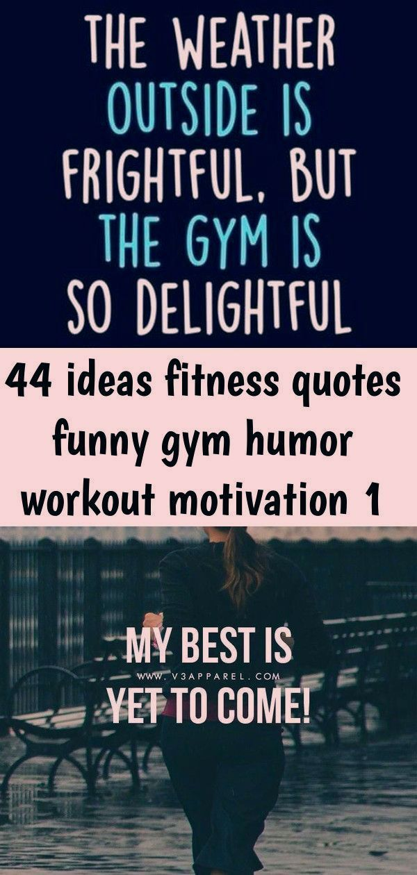 44 Ideas Fitness Quotes Funny Gym Humor Workout Motivation 1 44 Ideas Fitness Quotes Fun In 2020 Fitness Quotes Funny Gym Humor Workout Quotes Funny Gym Memes Funny