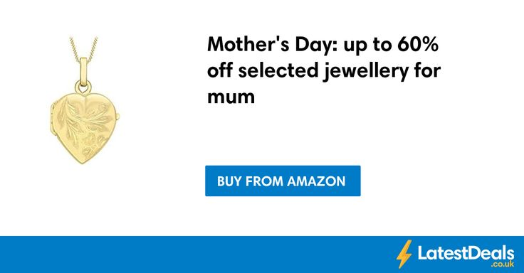 Mother's Day: up to 60% off selected jewellery for mum at Amazon
